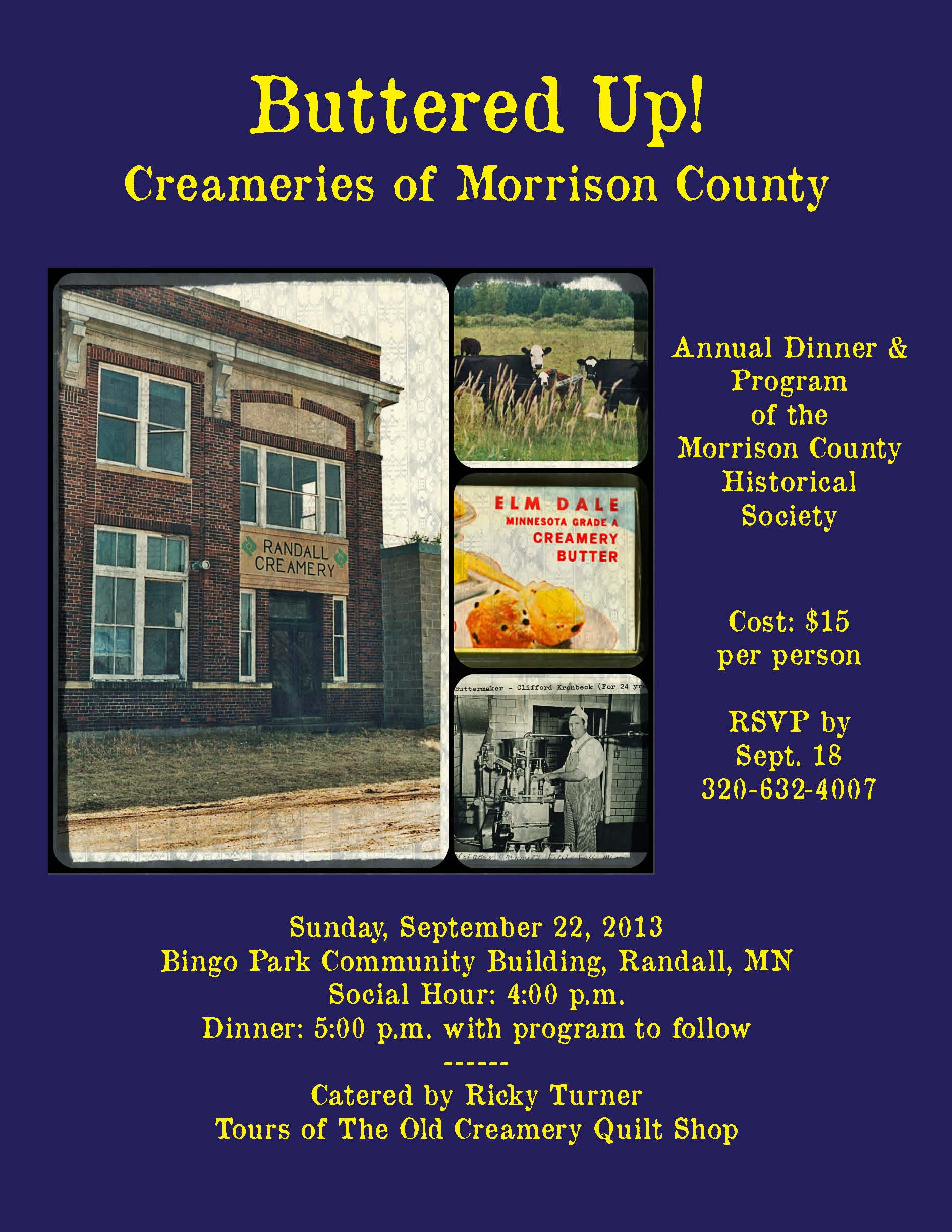 Buttered Up! Creameries of Morrison County - MCHS annual dinner notice.
