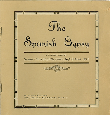 Program cover for The Spanish Gypsy, a play performed by the Senior Class of Little Falls High School on May 2, 1912, at the Milo Theater in Little Falls, Minnesota.